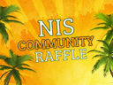 The NIS Community Raffle has Started!